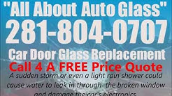 All About: Car Door Glass Replacement Houston | Car Window Replacement in Houston