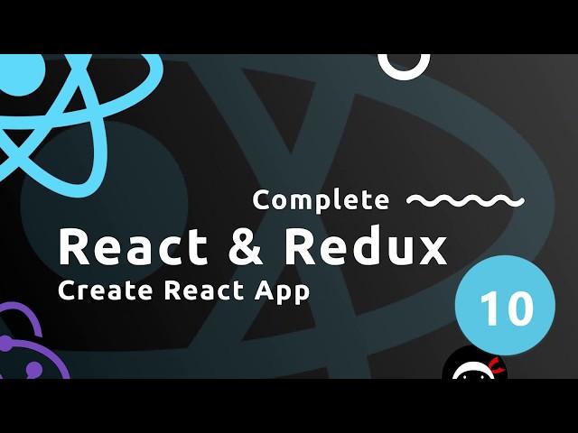 Complete React Tutorial (& Redux) #10 - Create React App