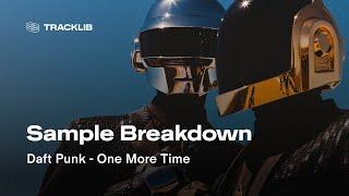 Sample Breakdown: Daft Punk - One More Time