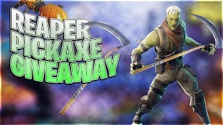 REAPER PICKAXE GIVEAWAY!!!! *! Giveaway In Chat (Fortnite - Bataille Royale)