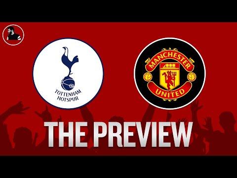 Tottenham vs Manchester United | Premier League PREVIEW