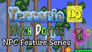 Terraria Feature Series: The Witch Doctor NPC (new npcs tutorial)