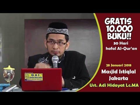 GRATIS 10.000 BUKU!  Ust. Adi Hidayat Lc.MA - Masjid Istiqlal, 28 Januari 2018