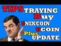 TIPS, TRYING TO BUY UNIXCOIN / UCOIN + Update Bitconnect / chain group / Hextra