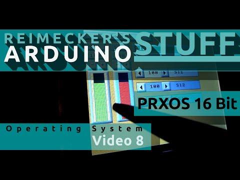 Prxos - Arduino Operating System Video 8