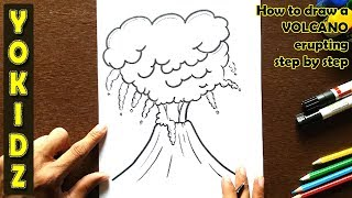 How to draw a VOLCANO erupting step by step