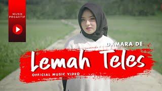 Damara De - Lemah Teles (Official Music Video)