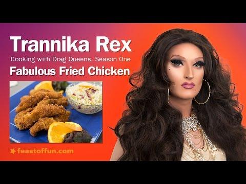 Cooking w/ Drag Queens - Trannika Rex - Fabulous Fried Chicken Fingers