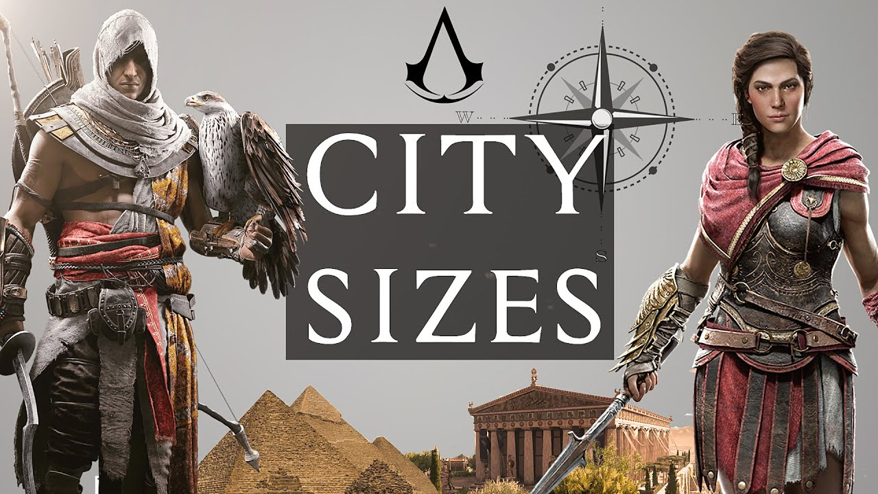 Assassin S Creed Cities Smallest To Biggest Next To Origins