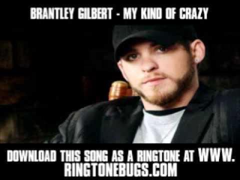 Brantley Gilbert - My Kind Of Crazy [ New Video + Lyrics + Download ]