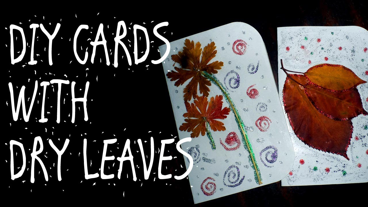 Diy Cards With Dry Leaves Youtube