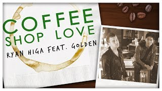 Coffee Shop Love (Official Music Video)(Wrote a love song, with Golden, in a coffee shop just for the pun of it. Be sure to check out Golden! He's an awesome artist that is going to be doing some ..., 2014-04-29T20:01:15.000Z)