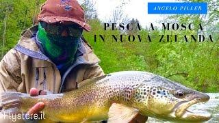 Pescare a Mosca in Nuova Zelanda Angelo Piller