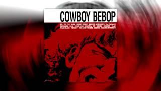 ♪ Space Lion - The Seatbelts 「Cowboy Bebop OST」