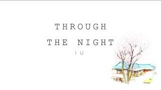 IU  - 'THROUGH THE NIGHT'' [EASY LYRICS]
