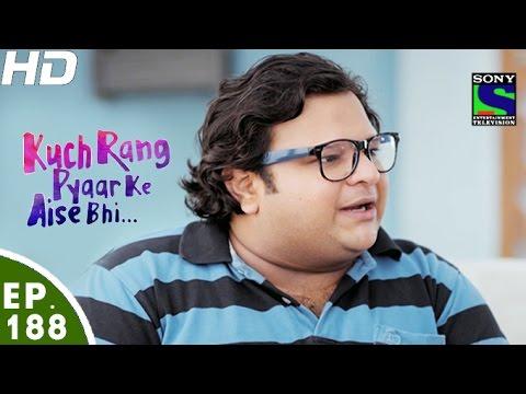 Kuch Rang Pyar Ke Aise Bhi - कुछ रंग प्यार के ऐसे भी - Episode 188 - 17th November, 2016