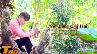 MV Nát Lòng Chị Hai - Ca Nhạc Sĩ Phi Bằng