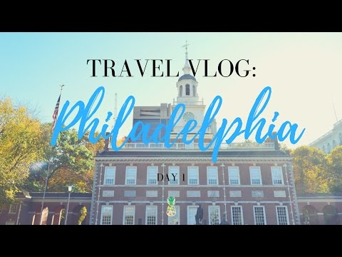TRAVEL VLOG: PHILADELPHIA - Day 1