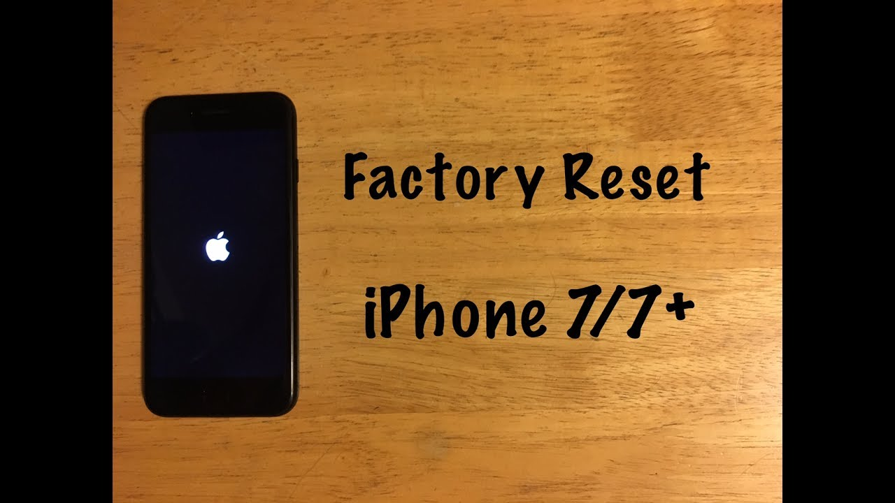 how to factory reset iphone factory reset iphone 7 7 plus reset to factory 17149