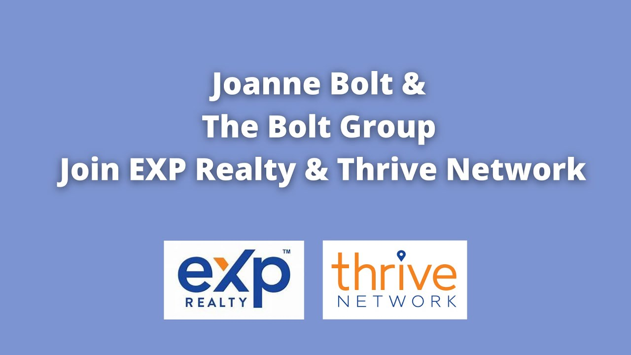 Joanne Bolt & The Bolt Group Join eXp Realty and Thrive Real Estate Network