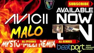 Avicii - Malo (Mysto & Pizzi Remix) (Out on Beatport) thumbnail