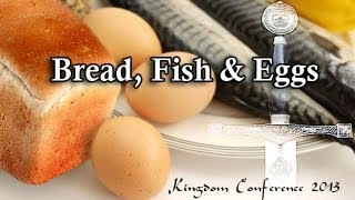 Bread, Fish, & Eggs
