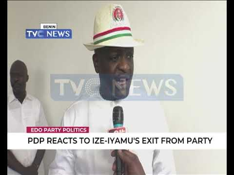 PDP reacts to Ize-Iyamu's exit from Party from YouTube · Duration:  2 minutes