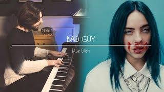 Bad Guy - Billie Eilish - Piano Cover - Schmitz Preludio