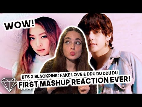 FIRST TIME REACTING TO KPOP MASHUP: BTS X BLACKPINK DDU - DU DDU-DU X FAKE LOVE