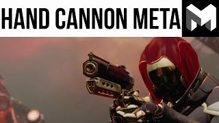 Destiny 2 PVP: It's a Hand Cannon Meta!