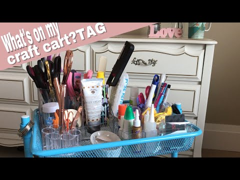 What's on my Craft Cart TAG | Let's have some fun!
