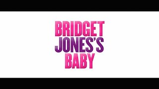 EXCLUSIVE 'Bridget Jones's Baby' Trailer