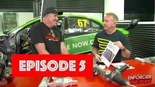 Enforcer and the Dude - Episode 5 - Russell Ingall & Paul Morris