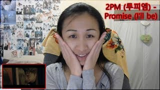 [Rena's Reaction] 2PM (투피엠) - Promise (I'll be)