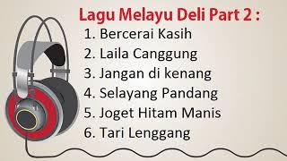 Download Lagu Melayu Deli Full Album Terbaru 2021