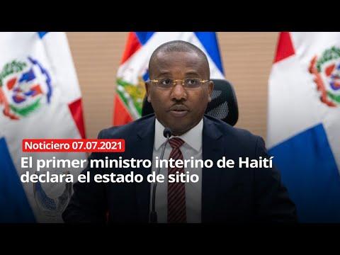 El primer ministro interino de Haití declara el estado de sitio - NOTICIERO 07/07/2021