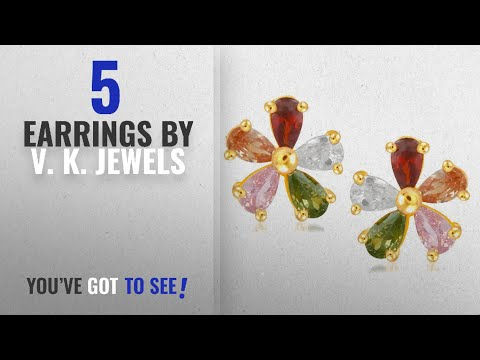 Top 10 V. K. Jewels Earrings [2018]: V. K. Jewels Flower Multicolor Gold And Rhodium Plated Cz