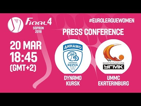 Press Conference - Dynamo Kursk v UMMC Ekaterinburg