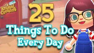 25 Things To Do Every Day in Animal Crossing: New Horizons | My Daily Routine