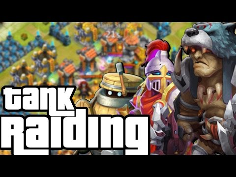 Raiding With Tanks In Castle Clash
