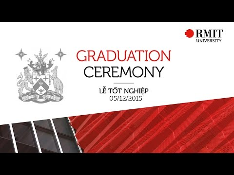 RMIT Vietnam Graduation 2015 - Session 1 (Hanoi City campus )