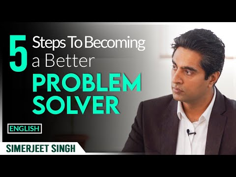 Problem Solving Skills in English by Simerjeet Singh | How to be a Better PROBLEM SOLVER ?