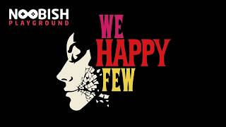 Review - We Happy Few - Game bertema Dystopia !