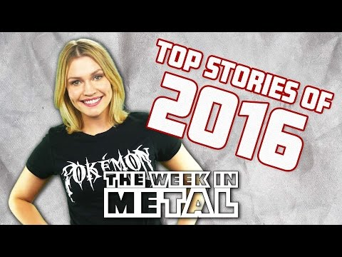The Week in Metal - Top Stories of 2016 | MetalSucks