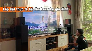 Lắp Đặt Bộ Dàn Âm Thanh Karaoke Gia Đình Giá 23tr Cho Anh Hoan Ở Hoàng Quốc Việt, HN