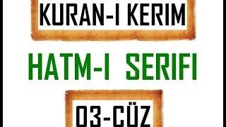 Kuran 3 CÜZ, Kuran Kerim Hatmi Şerif. Hatim ve mukabele arapça türkçe. Quran muslim islam.