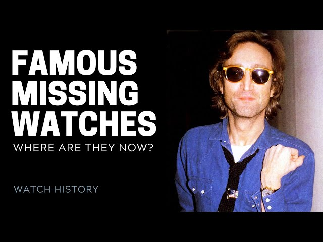 Famous Missing Watches - John Lennon, Pablo Picasso and More | SwissWatchExpo [Watch Collection]
