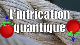 L'intrication quantique - Science étonnante #23