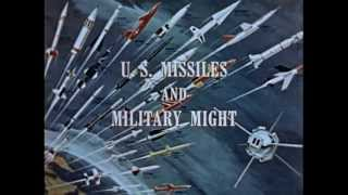 Leading From Strength - U.S. Missile and Military Might