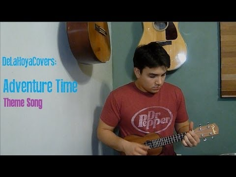 Adventure Time Theme Song - Ukulele Lesson/Cover
